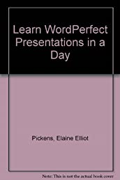 Learn Wordperfect Presentations in a Day