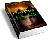 Daughter of the Nile (A Novel of Ancient Egypt)