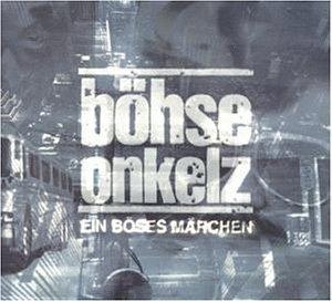Böhse Onkelz - Ein Böses Märchen - Zortam Music