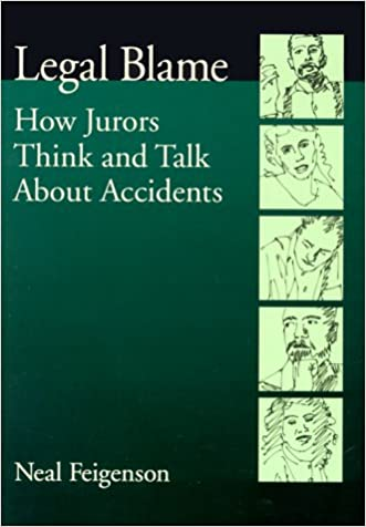 Legal Blame: How Jurors Think and Talk about Accidents (Law and Public Policy: Psychology and the Social Sciences)