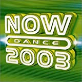 Various Artists Now Dance 2003 Vol.1