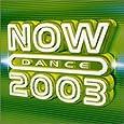 Now Dance 2003 Vol.1