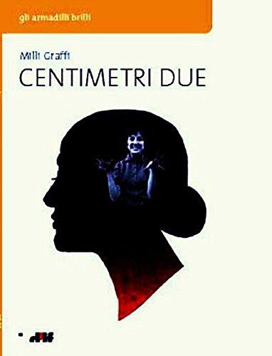 centimetri-due-gli-armadilli-brilli-italian-edition