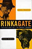 Rinkagate: Rise and Fall of Jeremy Thorpe
