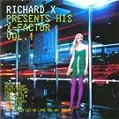 Richard X Presents His X Factor
