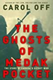 img - for The Ghosts of Medak Pocket - The Story of Canada's Secret War book / textbook / text book