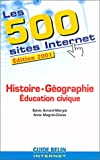 echange, troc Sylvia Avrand-Margot, Anne Magret-Chelot - Les 500 sites Internet Histoire, Géographie et Éducation civique : Édition 2001