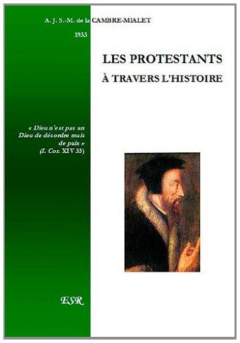 Les protestants à travers l'histoire