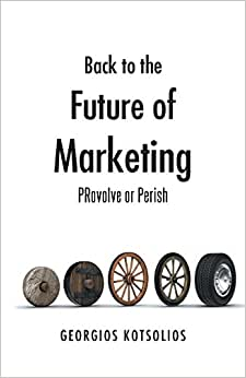 Back To The Future Of Marketing: PRovolve Or Perish