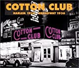 echange, troc Artistes Divers, Cotton Club Orchestra, Duke Ellington, Luis Russell, Cab Calloway, Ethel Waters, Jimmy Lunceford, Andy Kirk, Louis Armstrong - Cotton Club 1924-1936
