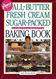 Rosie's Bakery All-Butter, Fresh Cream, Sugar-Packed, No-Holds-Barred Baking Book
