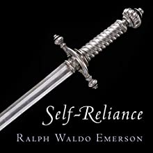 Self-Reliance Audiobook by Ralph Waldo Emerson,  American Renaissance Books Narrated by Sam Torode