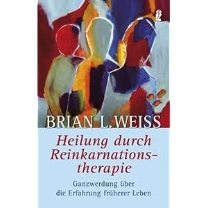 eBook Cover für  Heilung durch Reinkarnationstherapie Ganzwerdung durch die Erfahrung fr xFC herer Leben