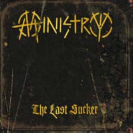 Ministry - The Last Sucker (Lim.Edition) - Zortam Music