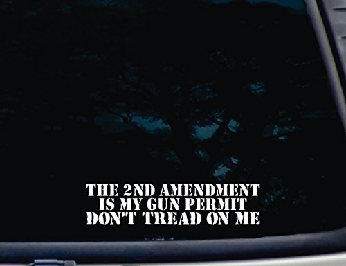 "The 2Nd Amendment Is My Gun Permit Don'T Tread On Me - 8 1/2"" X 2"" Die Cut Vinyl Decal For Windows, Cars, Trucks, Tool Boxes, Laptops, Macbook Virtually Any Hard, Smooth Surface"