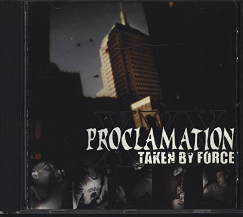 Taken By Force by Proclamation (2002-11-26)