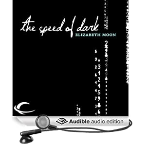 The Speed of Dark (Unabridged)