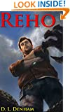 REHO: A Science Fiction Thriller (The Hegemon Wars Book 1)