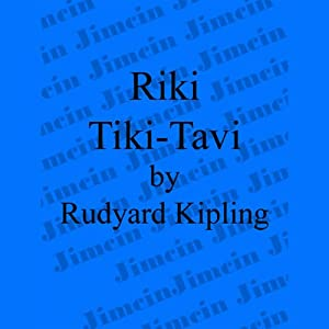 Riki-Tiki-Tavi | [Rudyard Kipling]