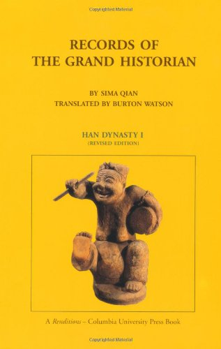Records of the Grand Historian: Han Dynasty: Han Dynasty I