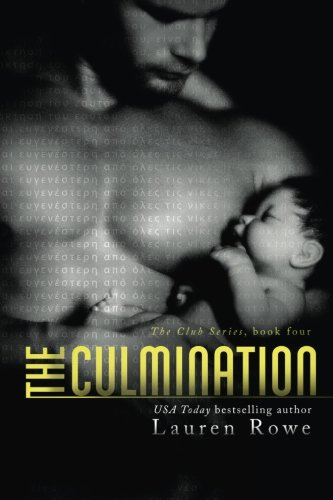 The Culmination (The Club Trilogy) (Volume 4)