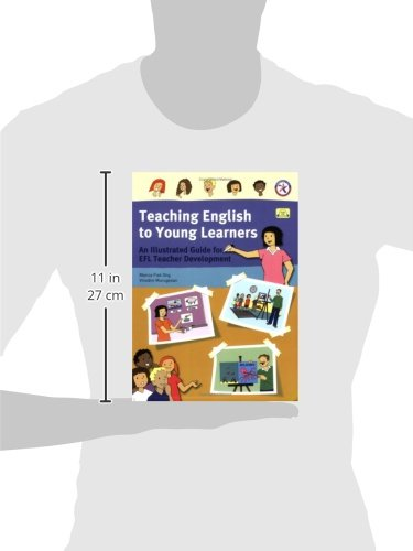 Teaching English to Young Learners, An Illustrated Guide for EFL Teacher Development (with Audio CD)