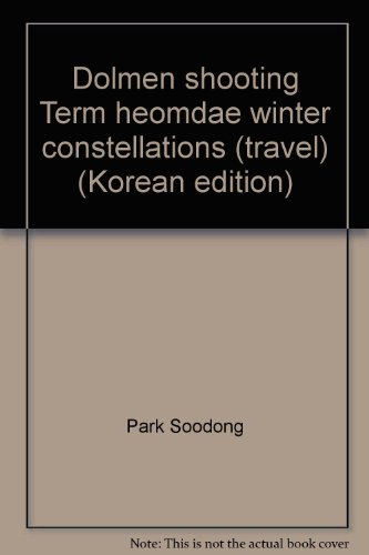 Dolmen shooting Term heomdae winter constellations (travel) (Korean edition) PDF