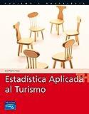 img - for Estadistica Aplicada Al Turismo (Spanish Edition) book / textbook / text book