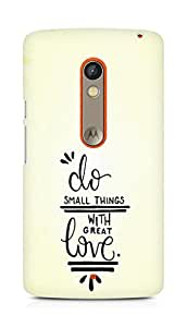 AMEZ do great things with love Back Cover For Motorola Moto X Play