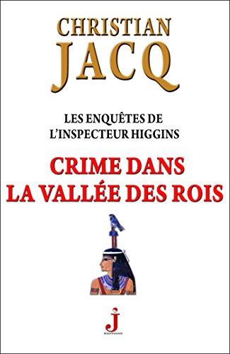 Les enquêtes de l'inspecteur Higgins Tome 16, Crime dans la Vallée des rois