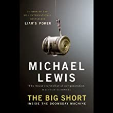 The Big Short: Inside the Doomsday Machine (       UNABRIDGED) by Michael Lewis Narrated by Michael Lewis, Jesse Boggs