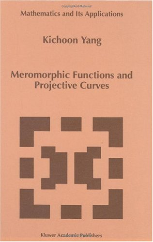 Meromorphic Functions and Projective Curves (Mathematics and Its Applications)