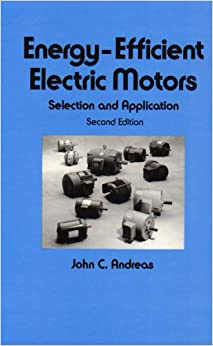 Energy Efficient Electric Motors Selection And