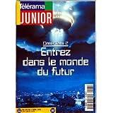 TELERAMA JUNIOR [No 167] du 01/04/1995 - CITES-CINES 2 - ENTREZ DANS LE MONDE DU FUTUR - RADIO-FRANCE ET AURELIE...