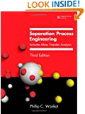 Separation Process Engineering: Includes Mass Transfer Analysis (3rd Edition) (Prentice Hall International Series in the Physical and Chemical Engineering Sciences)
