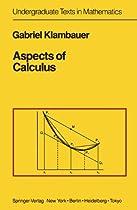Aspects of Calculus (Undergraduate Texts in Mathematics)