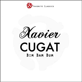 Bim Bam Bum (Cugat Hits from 1935-1940)