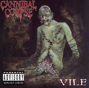 Cannibal Corpse - Vile (Remastered) - Zortam Music