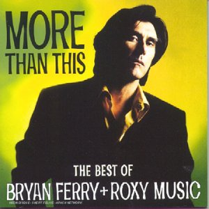 Bryan Ferry - The Best Of Bryan Ferry + Roxy Music - Zortam Music