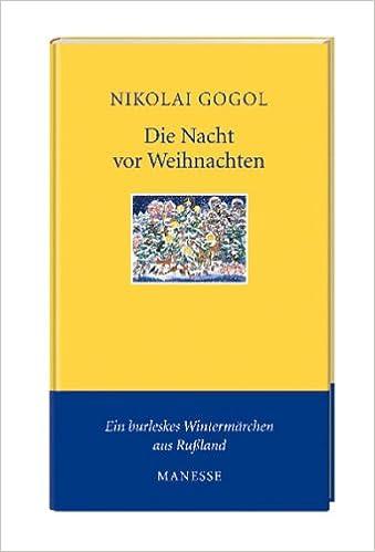 »Die Nacht vor Weihnachten« von Nikolai Gogol