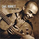 Carl Burnett Life Before Midi