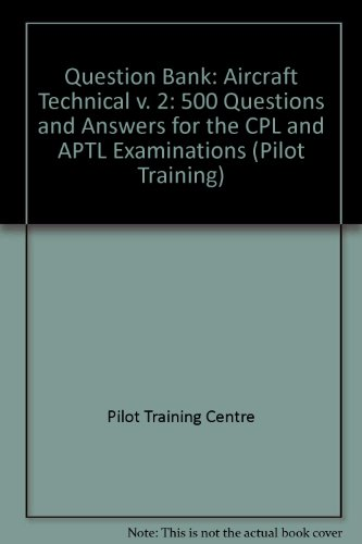 question-bank-aircraft-technical-v-2-500-questions-and-answers-for-the-cpl-and-aptl-examinations