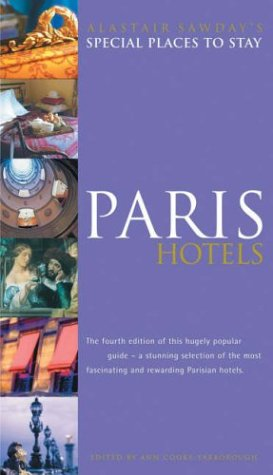 Paris Hotels (Special Places to Stay)