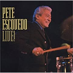 Album Pete Escovedo Live! by Pete Escovedo