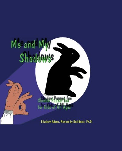Me-and-My-Shadows-Shadow-Puppet-Fun-for-Kids-of-All-Ages