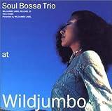 echange, troc Soul Bossa Trio - At Wildjumbo