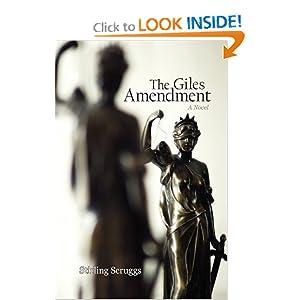 The Giles Amendment: A Novel Stirling Scruggs