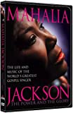 Mahalia Jackson - The Power and the Glory: The Life and Music of the Worlds Greatest Gospel Singer