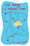 Love, Revenge & Buttered Scones (Fiction)