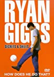 Ryan Giggs: Secrets And Skills [DVD]